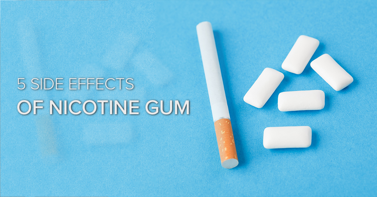 Nicotine Gum – 5 Side Effects To Be Cautious Of | ACTC