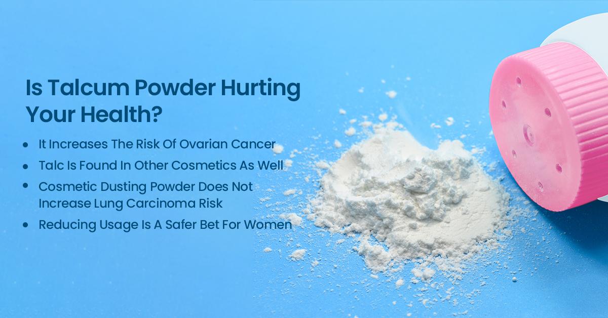 Talcum Powder A Threat To Good Health Advanced Cancer Treatment Centers